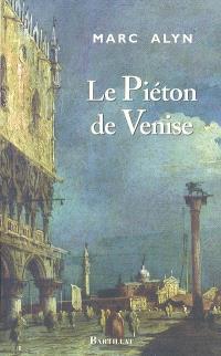 Le piéton de Venise