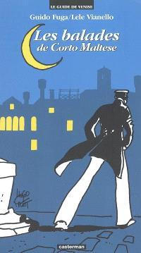Les balades de Corto Maltese : le guide de Venise