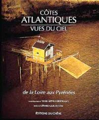 Les Côtes Atlantiques vues du ciel : de la Loire aux Pyrénées