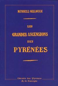 Les grandes ascensions des Pyrénées