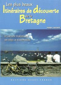 Les plus beaux itinéraires de découverte de la Bretagne