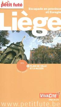 Liège : escapade en province et Euregio : 2012