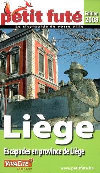 Liège : escapades en province de Liège : 2008