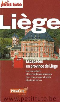 Liège : escapades en province de Liège : 2009