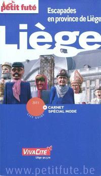 Liège : escapades en province de Liège : 2011