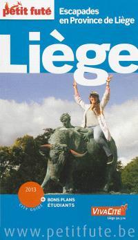 Liège : escapades en province de Liège : 2013