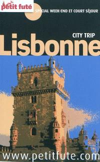 Lisbonne : spécial week-end et court séjour