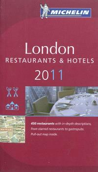 London 2011 : a selection of restaurants & hotels