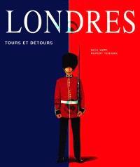 Londres : tours et détours