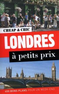 Londres à petits prix : 400 bons plans pour un week-end
