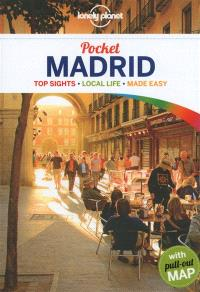 Madrid : top sights, local life, made easy