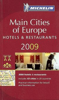 Main cities of Europe 2009 : hotels & restaurants
