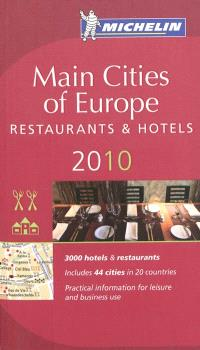 Main cities of Europe 2010 : restaurants & hotels