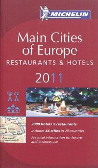 Main cities of Europe 2011 : hotels & restaurants