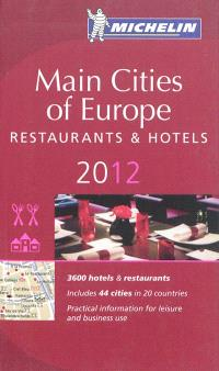 Main cities of Europe 2012 : hotels & restaurants
