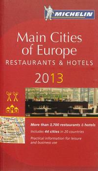Main cities of Europe 2013 : restaurants & hotels