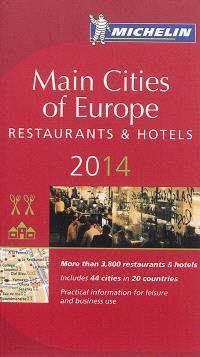 Main cities of Europe 2014 : restaurants & hotels