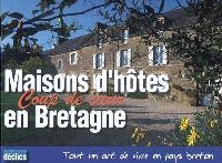 Maisons d'hôtes coup de coeur en Bretagne : tout un art de vivre en pays breton