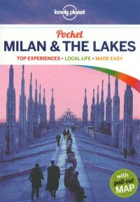 Milan & the Lakes : top experiences, local life, made easy