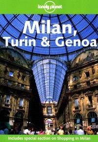Milan, Turin et Genoa