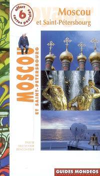 Moscou et Saint-Pétersbourg