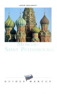 Moscou, Saint-Pétersbourg