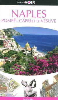Naples : Pompéi, Capri et le Vésuve