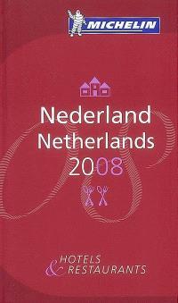 Nederland 2008 : hotels & restaurants = Netherlands 2008