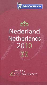 Nederland 2010 : hotels & restaurants = Netherlands 2010