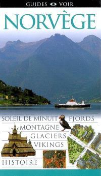 Norvège : soleil de minuit, fjords, montagne, glaciers, vikings, histoire