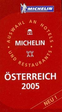 Österreich 2005 : Auswahl an Hotels und Restaurants