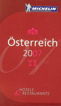 Osterreich 2007 : hotels & restaurants