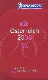 Osterreich 2008 : hotels & restaurants