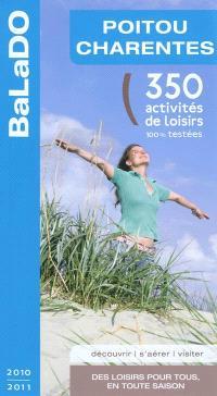 Poitou-Charentes : 350 activités de loisirs 100% testées