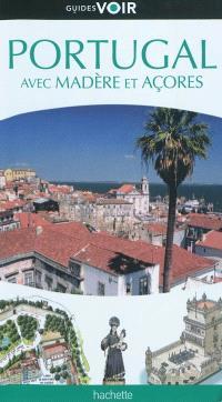 Portugal : avec Madère et Açores