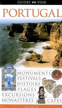 Portugal : monuments, festivals, histoire, plages, excursions, monastères, cafés