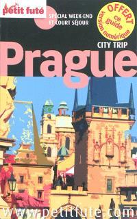 Prague : spécial week-end et court séjour : 2013-2013