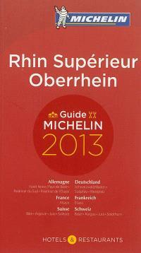 Rhin Supérieur : hôtels & restaurants : guide Michelin 2013 = Oberrhein