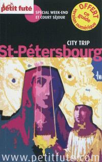 Saint-Pétersbourg : spécial week-end et court séjour : 2012-2013