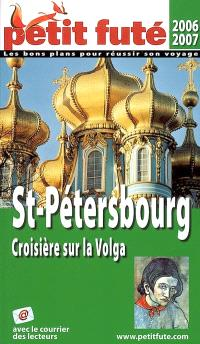 Saint-Pétersbourg, croisière sur la Volga : 2006-2007