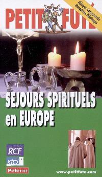 Séjours spirituels en Europe