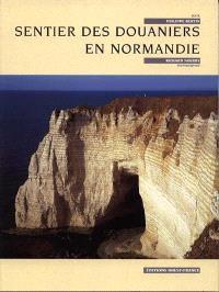 Sentier des douaniers en Normandie
