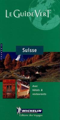 Suisse : avec hôtels & restaurants