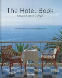 The hotel book : great escapes Europe