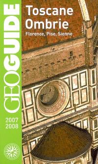 Toscane, Ombrie : Florence, Pise, Sienne : 2007-2008