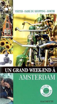 Un grand week-end à Amsterdam