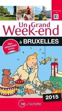 Un grand week-end à Bruxelles : 2015