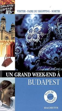 Un grand week-end à Budapest