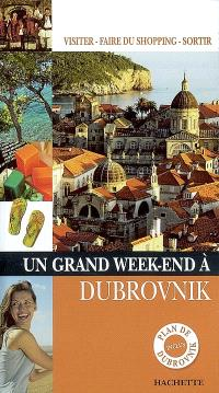 Un grand week-end à Dubrovnik : visiter, faire du shopping, sortir