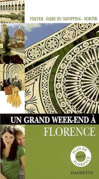 Un grand week-end à Florence : visiter, faire du shopping, sortir